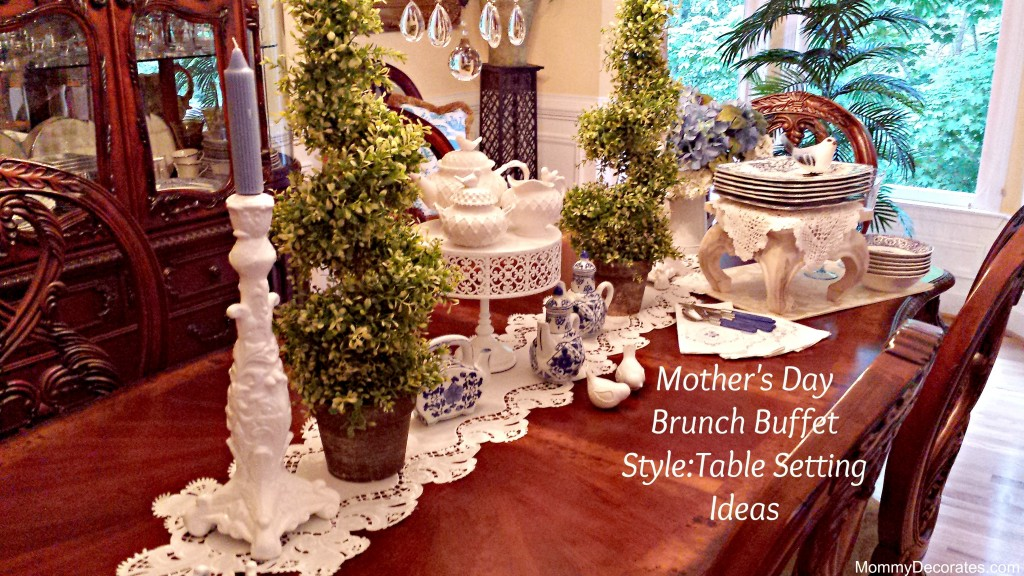 Table:Mother's Day Brunch Buffet Style Table Setting Ideas II