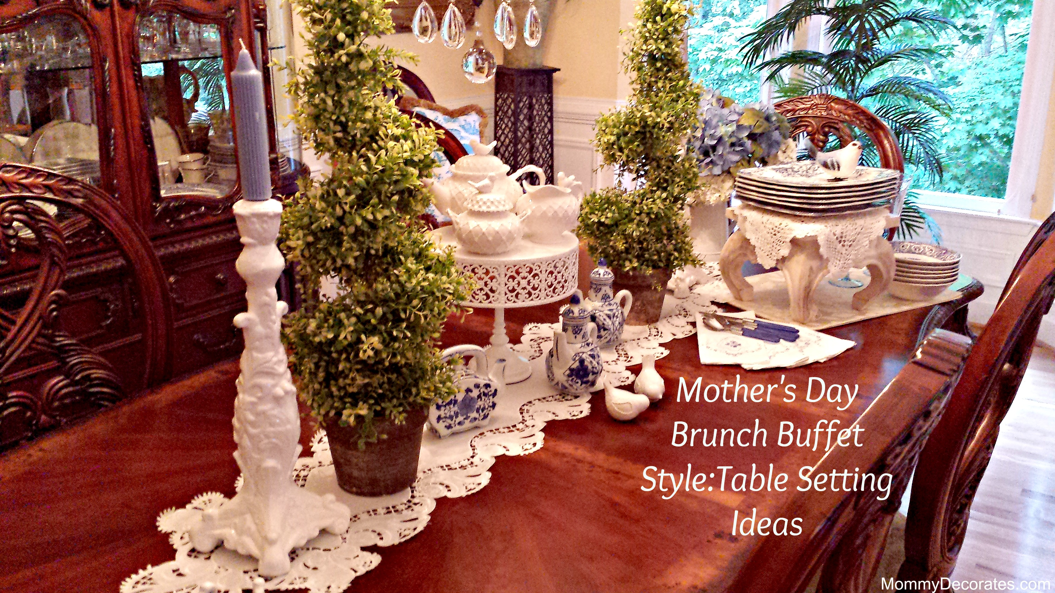 Mother S Day Brunch Buffet Style Table Setting Ideas Set Up Bread Wedding